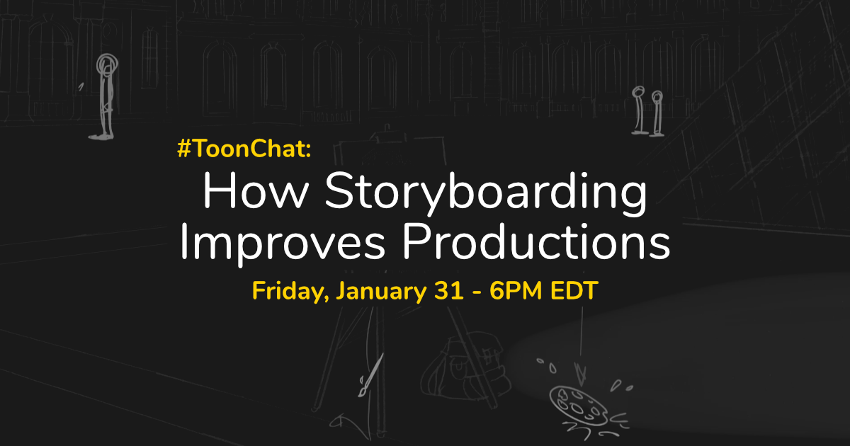 #ToonChat: How Storyboarding Improves Productions